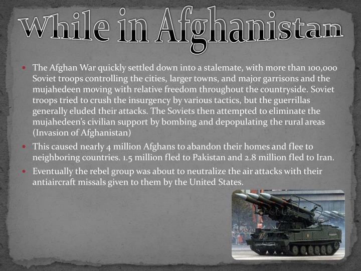 While in afghanistan