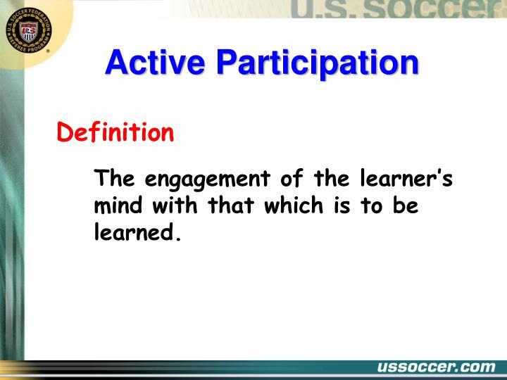 Active Participation
