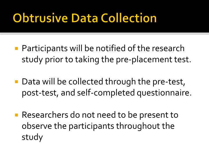Obtrusive Data Collection