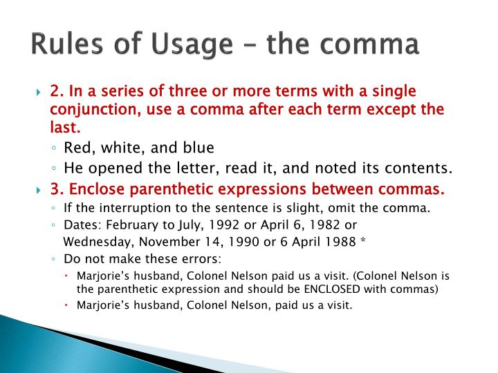 Rules of usage the comma