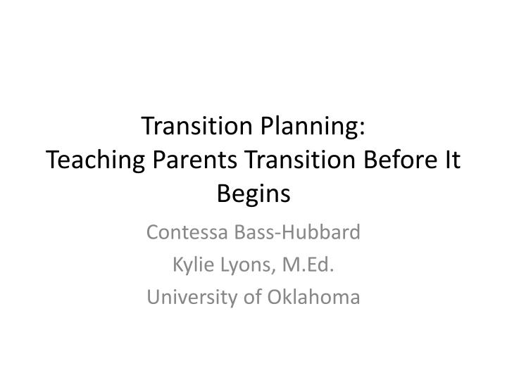 transition planning teaching parents transition before it begins n.