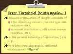 error threshold math again