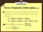 error threshold math again1