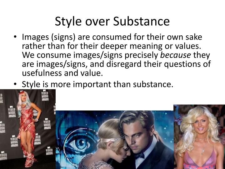 is style more important than substance