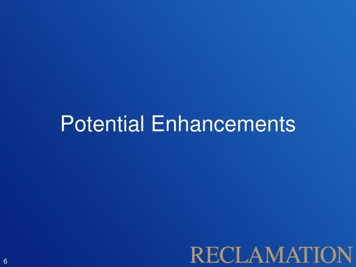 Potential Enhancements