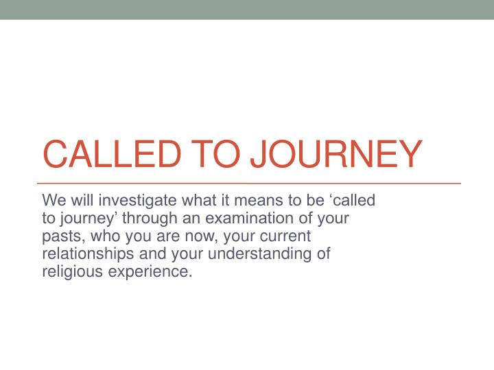called to journey n.