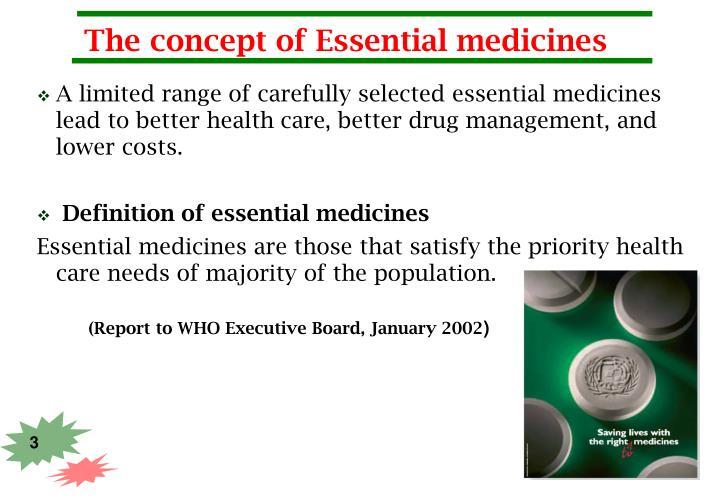The concept of Essential medicines
