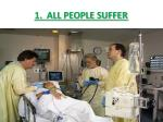 1 all people suffer