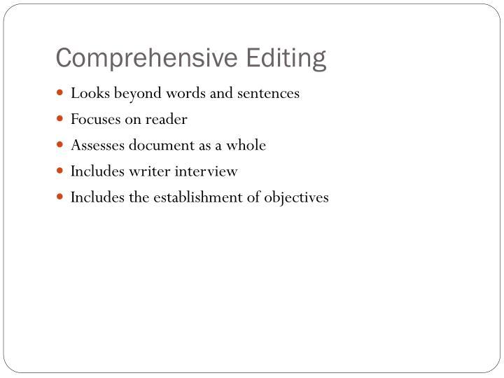 Comprehensive Editing
