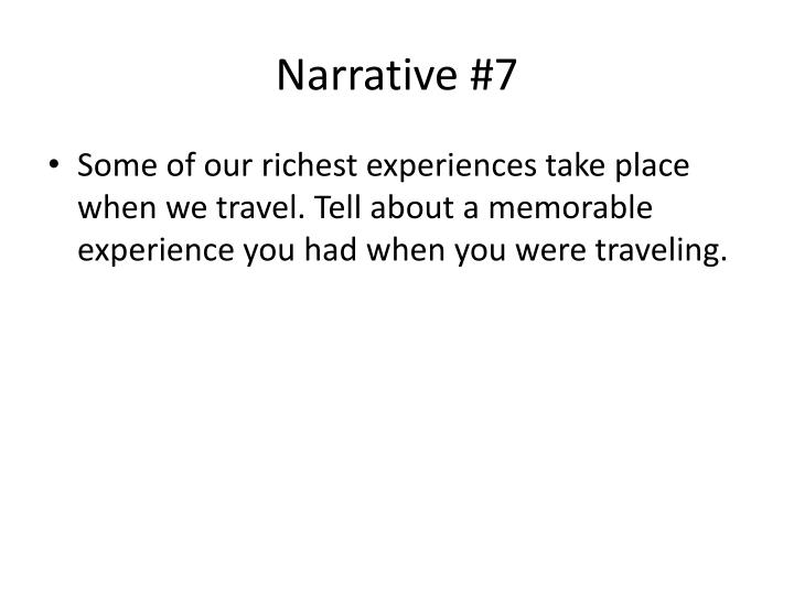 Narrative #7