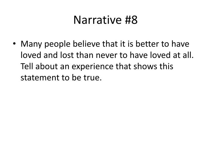 Narrative #8