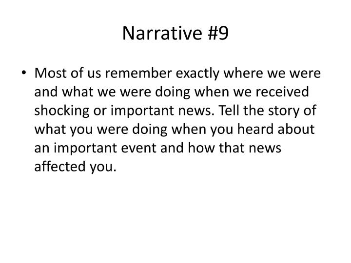 Narrative #9