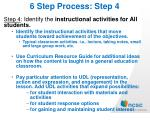 6 step process step 4