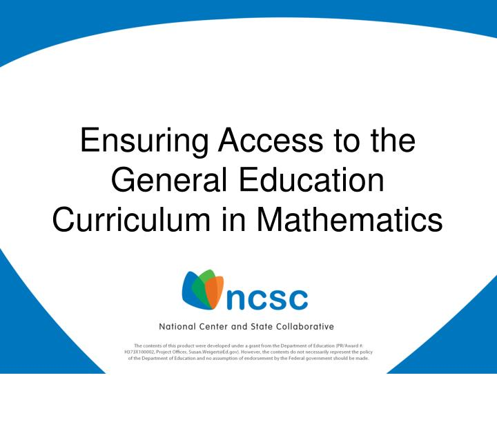 ensuring access to the general education curriculum in mathematics