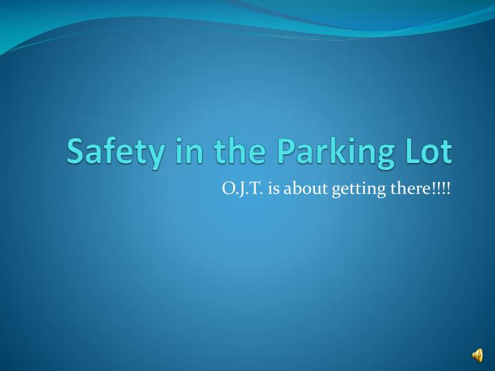 safety in the parking lot