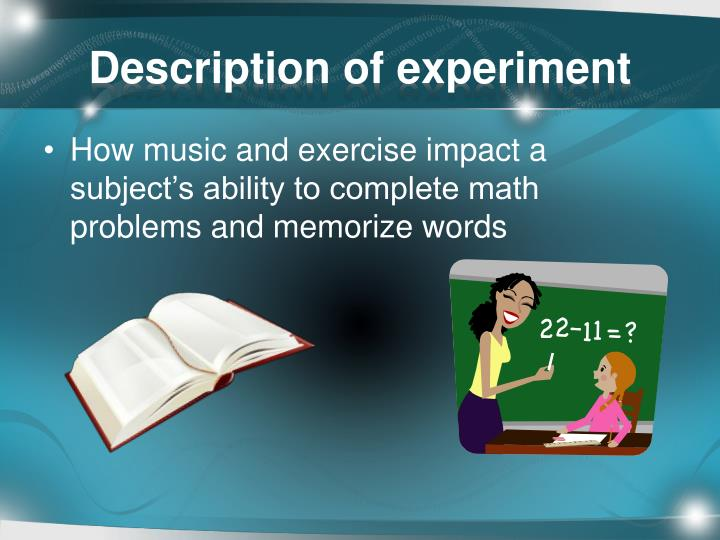 exercise and memory experiment intro Exercise - in particular aerobic exercise - improves you memory by promoting neurogenesis in the hippocampus exercise improves executive control, focus and mood by promoting better cerebral blood flow this improvement is very substantial - especially in older people.