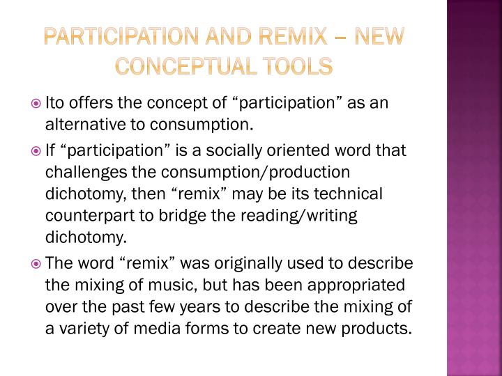 Participation and remix – new conceptual tools