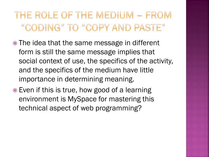 "The role of the medium – from ""coding"" to ""copy and Paste"""