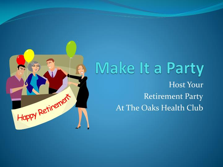 PPT - Make It a Party PowerPoint Presentation - ID:2678758