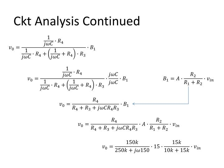 Ckt Analysis Continued