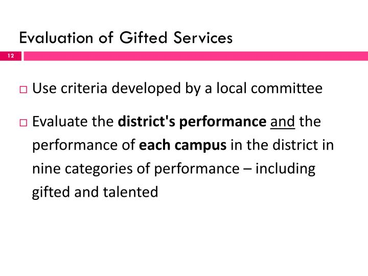 Evaluation of Gifted Services
