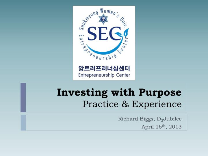 investing with purpose practice experience n.