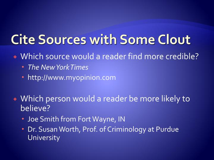 Cite Sources with Some Clout