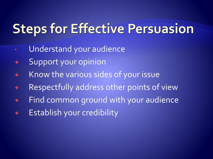 Steps for Effective Persuasion