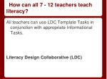 how can all 7 12 teachers teach literacy