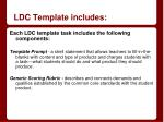 ldc template includes
