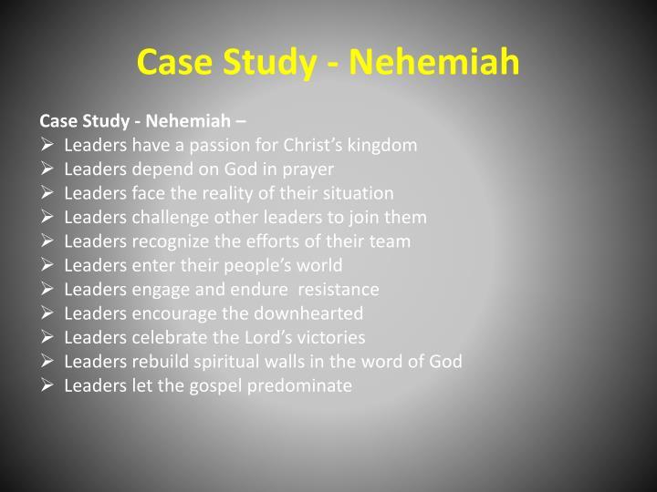 Case Study - Nehemiah