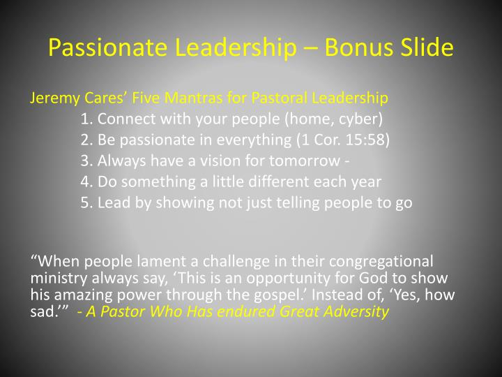 Passionate Leadership – Bonus Slide