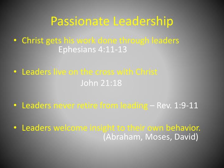 Passionate Leadership