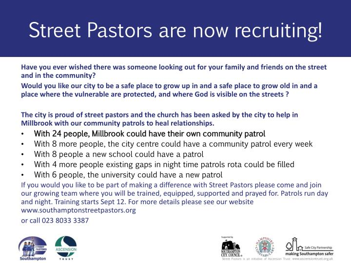 Street pastors are now recruiting