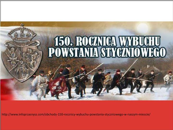 http://www.infoprzasnysz.com/obchody-150-rocznicy-wybuchu-powstania-styczniowego-w-naszym-miescie/