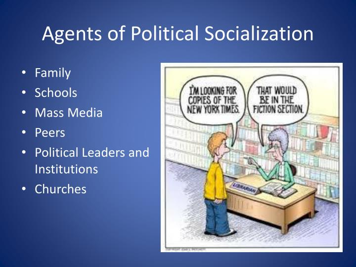 the agents of political socialization