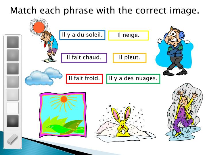 Match each phrase with the correct image.