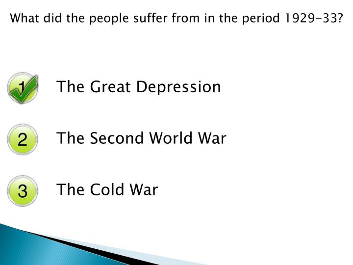 What did the people suffer from in the period 1929-33?
