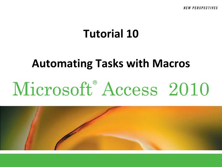 tutorial 10 automating tasks with macros n.
