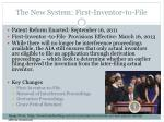 the new system first inventor to file