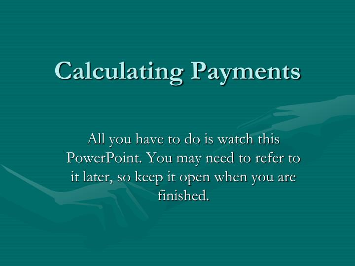 calculating payments n.