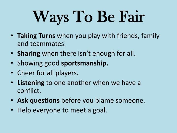 Ways To Be Fair