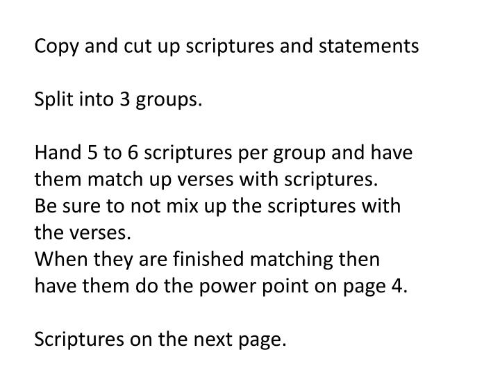 Copy and cut up scriptures and statements