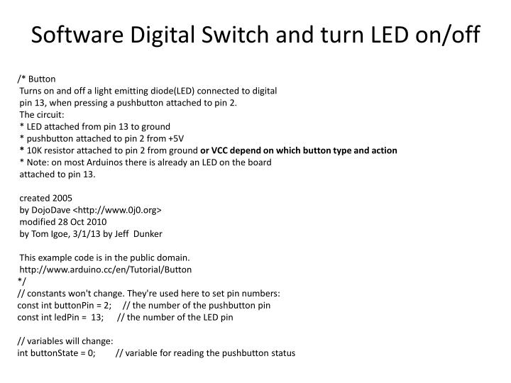 Software Digital Switch and turn LED on/off