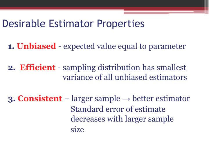Desirable Estimator Properties