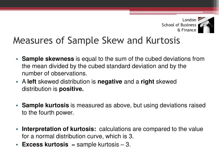 Measures of Sample Skew and Kurtosis