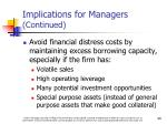 implications for managers continued