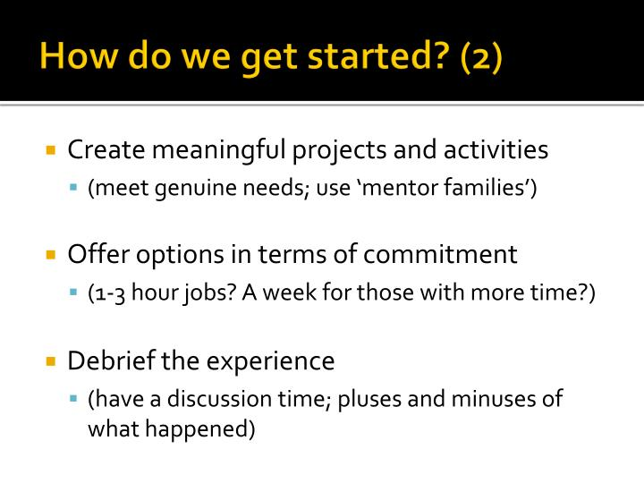 How do we get started? (2)