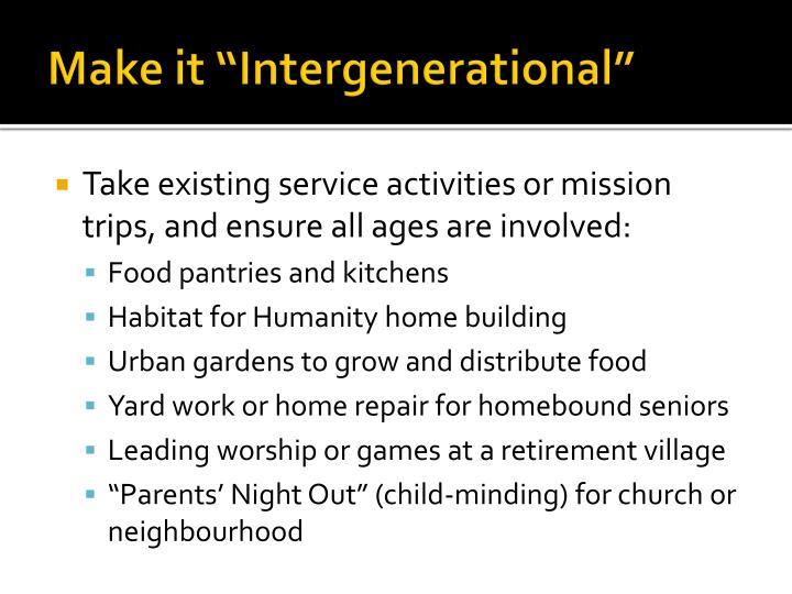 "Make it ""Intergenerational"""