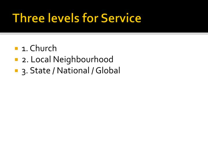 Three levels for Service
